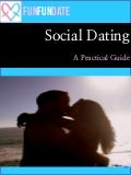 Social Dating: A Practical Guide, by Funfundate