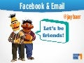 Facebook and Email - Integrating Two Important Channels