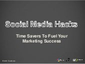 Social Hacks: Time Savers To Fuel Your Marketing Success at SEMPDX 2015