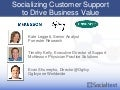 Socializing Customer Support to Drive Business Value