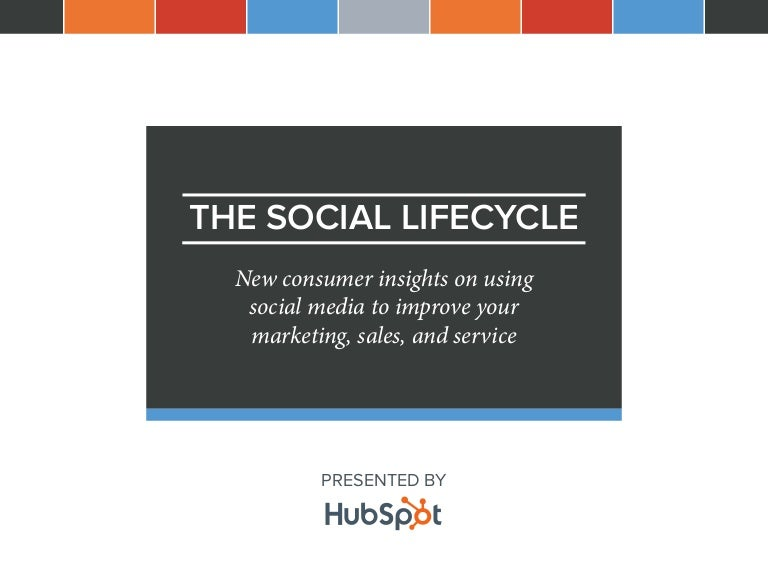 The Social Lifecycle: Consumer Insights to Improve Your Business