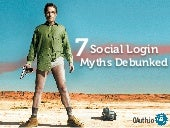 7 Social Login Myths Debunked