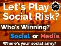 Social Media. Who's Your Army?  The Game of Risk. Visualize Your Social Content Graph