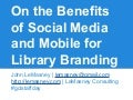 Social media and branding for libraries