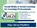 Social Media and Social Learning for Learning Professionals