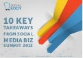 10 Key Takeaways from Social Media Biz Summit 2013 (#SMBS13)