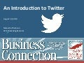An Introduction to Twitter (for the Pleasanton Chamber of Commerce)