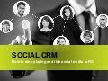 SOCIAL CRM - How to stop playing and link Social Media to ROI