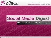 Social Media Digest n°4: retour sur...