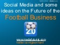 Social Media and the Future of Football