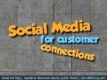 Social Media for Customer Connections