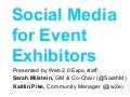 Effective Social Media For Event Exhibitors