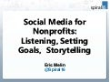 Social Media for Nonprofits: Listening, Setting Goals, Storytelling