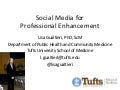 Social media for professional enhancement