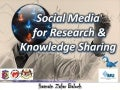 Social Media for Research and Knowledge Sharing for Healthcare