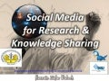 Social media for research and knowledge sharing