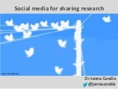 Social media for sharing research