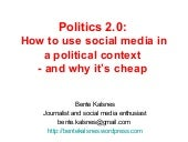 Politics 2.0: How to use social med...