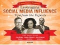 Leveraging Social Media Influence - Tips from the Experts