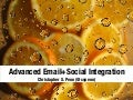 Advanced Email+Social Integration