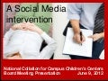 Social media intervention for National Coalition of Campus Children's Centers