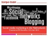 Social Media Marketing in the Nethe...