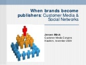 Customer Media & Social Networks