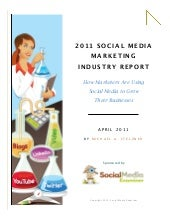 Social mediamarketingreport2011