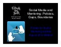 Social Media and Mentoring: Policies, Gaps, and Boundaries Webinar