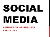 Social Media and Journalists: Part 3