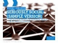 Seriously Social - Sample Version