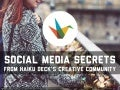 Social Media Secrets From Our Creative Community