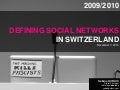 Defining Social Media in Switzerland 2009/2010