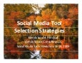 Social Media Tool Selection Strategies