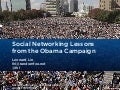 Social Networking Lessons From The Obama Campaign