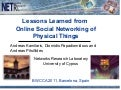Lessons Learned from Online Social Networking of Physical Things