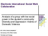 Social policy analysis of a group w...
