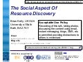 The Social Aspect Of Resource Discovery