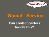 Social Service in the Contact Center
