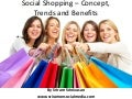 Social Shopping – Concept, Trends And Benefits