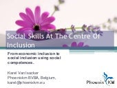 Social Skills At The Centre Of Inclusion - From economic inclusion to social inclusion using social competences