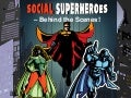 Social Superheroes - Behind the Scenes of a Massive Marketing Campaign