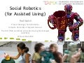 Social Robotics for Assisted Living