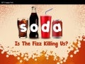 Soda: Is The Fizz Killing Us? - Facts & Infographic