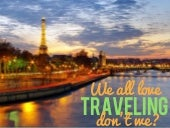 Why You Need To Travel!