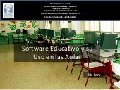 Software Educativo Y Su Uso En El Aula