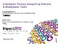 A Software Factory Integrating Rational Team Concert and WebSphere tools