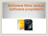 Software libre versus Software prop...