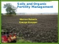 Soil Biology & Organic Fertility Management
