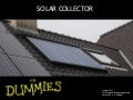 Solar  Collector Presentation For Dummies